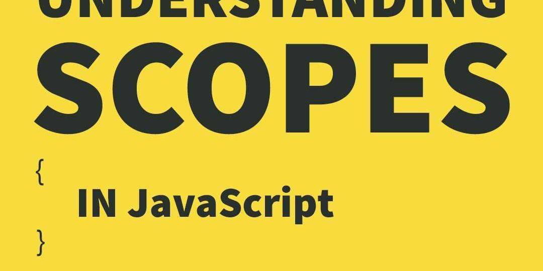 understanding scopes