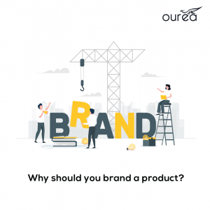 why should you brand a product; graphical design posters of oureacorp